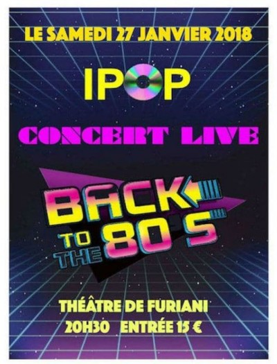 IPOP Concert Back To The 80'S