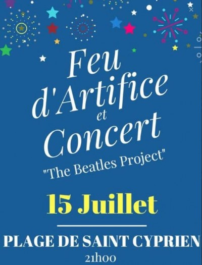"""The Beatles Tribute"" en concert sur la plage et feux d'artifices à St Cyprien"