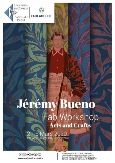 Fab Workshop - Arts and Crafts - Jérémy Bueno - Palazzu Naziunale - Corté