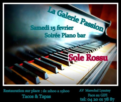 Soirée Piano-Bar - Sole Rossu - La Galerie Passion - Ajaccio