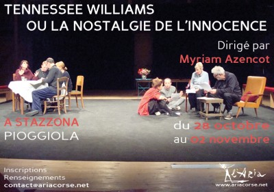 Stage Tennessee Williams ou la nostalgie de l'innocence - L'Aria - Pioggiola