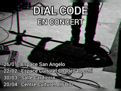 Dial Code en concert -  Salle Cardiccia - Migliacciaro