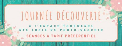 Journée découverte Approches énergétiques - L'Espace Tournesol - Pinarello - Sainte Lucie de Porto-Vecchio