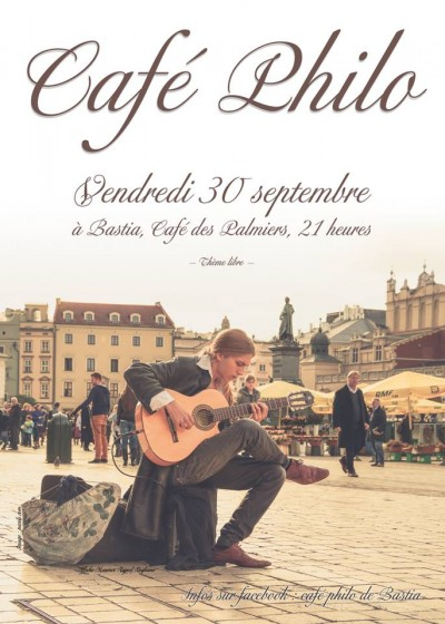 Café-philo de Bastia ! Reprise & retrouvailles-Question libre.