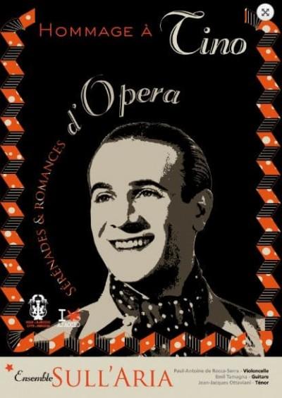 Hommage à Tino Rossi Sérénades et Romances d'Opéra
