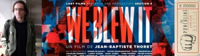 Punchline Special: « We Blew It » en présence de JB THORET