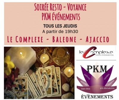Soirée Resto - Voyance - PKM Evénements - Le Complexe - Baleone - Ajaccio