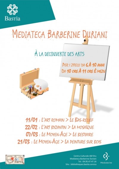 A la découverte des Arts - Médiathèque Barberine Duriani - Centre Culturel Alb'Oru - Bastia