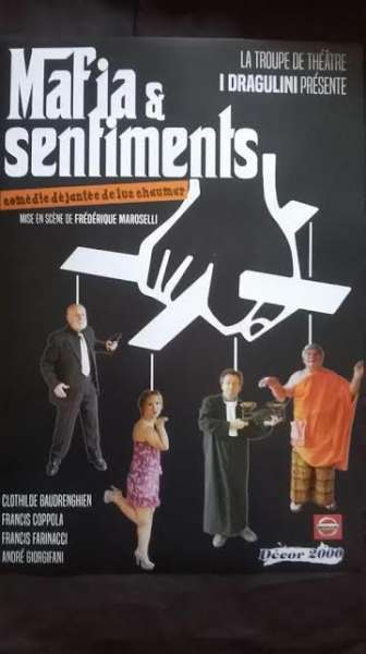 THEATRE : MAFIA ET SENTIMENTS
