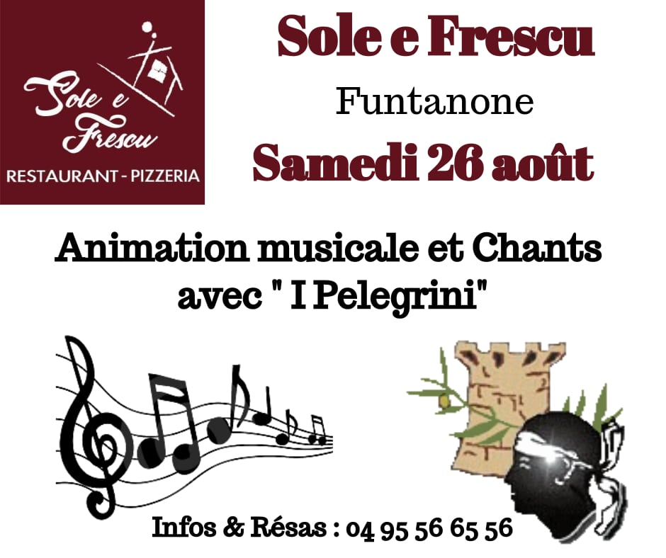 "Animation musicale et Chants avec "" I Pelegrini"" à Sole E Frescu"